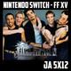 [JA 5×12] Nintendo Switch – Final Fantasy XV