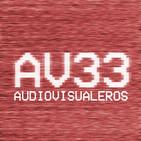 Audiovisualeros 2x33 - La Cena de los Idiotas | El Reino | Chernobyl