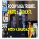 LPDFYQ Nº 49.- ROCKY Saga Tribute Parte 2. (5 a 7 -Creed-), Sus Enseñanzas Vitales