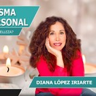 LOS SECRETOS del Carisma, la belleza y el poder personal con Diana López Iriarte
