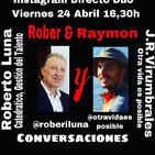 DESARROLLO PERSONAL- ROBERTO LUNA, CATEDRÁTICO DE LA UNIVERSIDAD DE VALENCIA & RAYMON OTRAVIDAESPOSIBLE