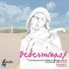 DETERMINAOS. IV Martes de Cuaresma