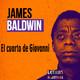LETRAS MOSTRAS podcast 006 - El cuarto de Giovanni de James Baldwin