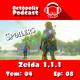 Octópolis Podcast Tem. 04 Ep. 08: Zelda 1.1.1 con Spoilers
