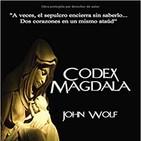 4x6 Codex Magdala. Un enigma milenario. Con John Wolf.