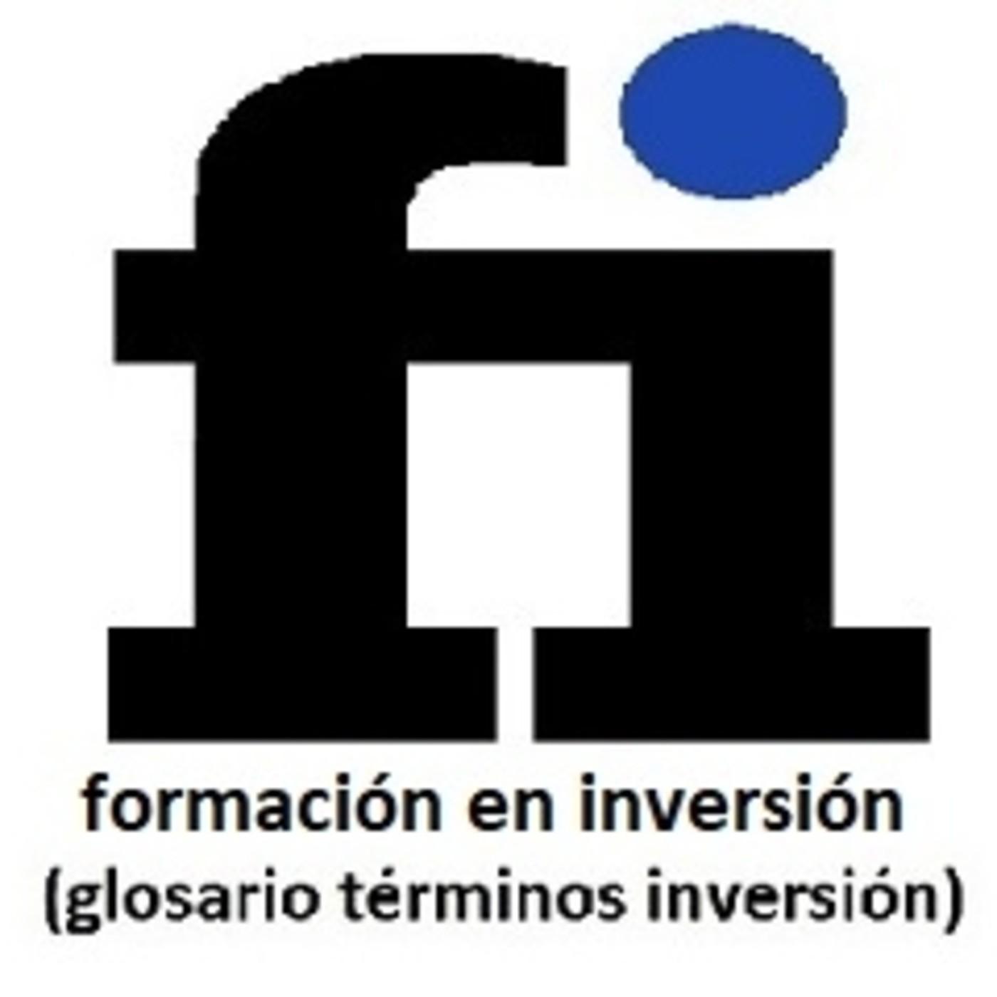 """53-""""CARACTERÍSTICAS DEL ERTE POR CAUSA ECON., TÉCNICA, ORGAN. Y PROD."""" (Glosario de términos de inversión-Form. en Inv.)"""