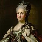 Catalina la Grande de Rusia (y 2) Su reinado, sus guerras, sus favoritos.