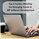 Top 5 Factors Affecting the Emerging Trends in ERP Software Development