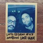 #47: Jonathan López-Vera - La verdad tras los samuráis
