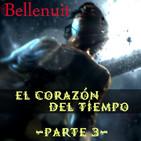 La Cuentacuentos - Bellenuit: El corazón del tiempo (Parte 3/3)