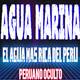 Agua Marina La INCREIBLE Historia de SUPERACION | EL AGUA MAS RICA DEL PERU