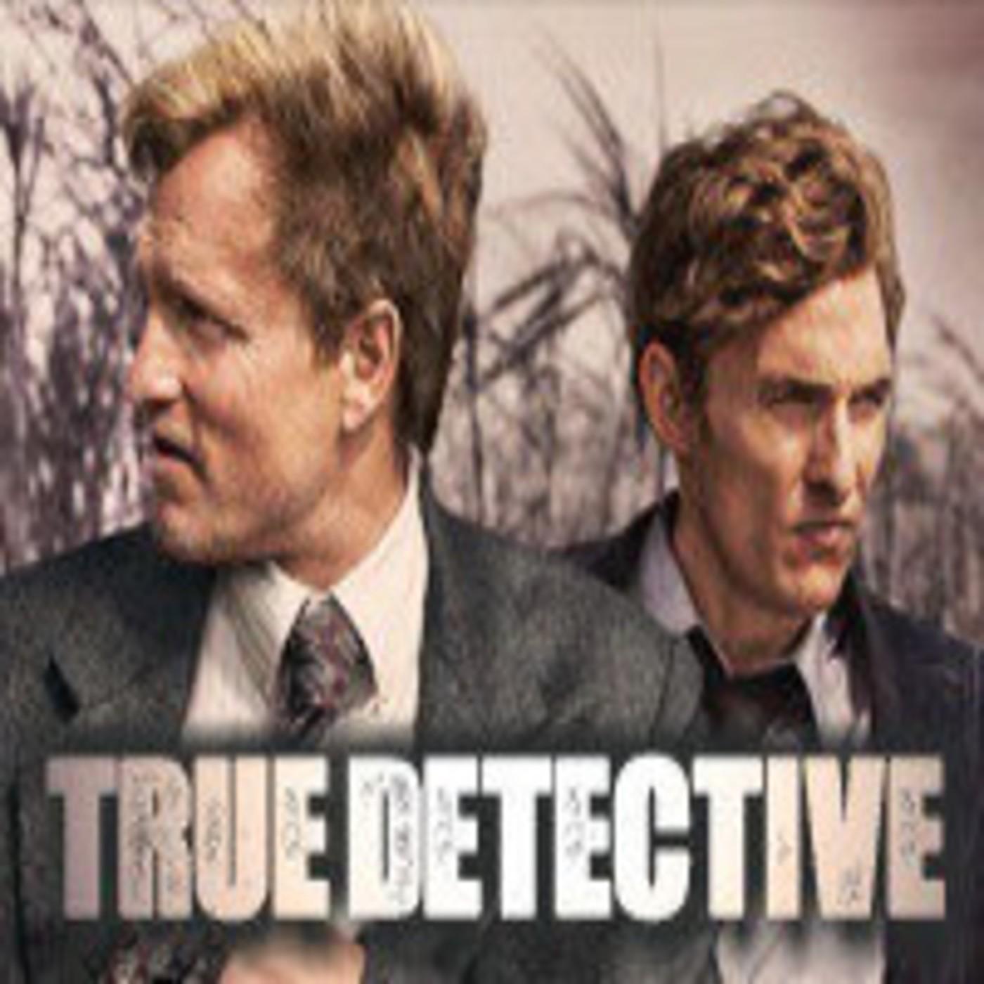 LODE 4x28 TRUE DETECTIVE
