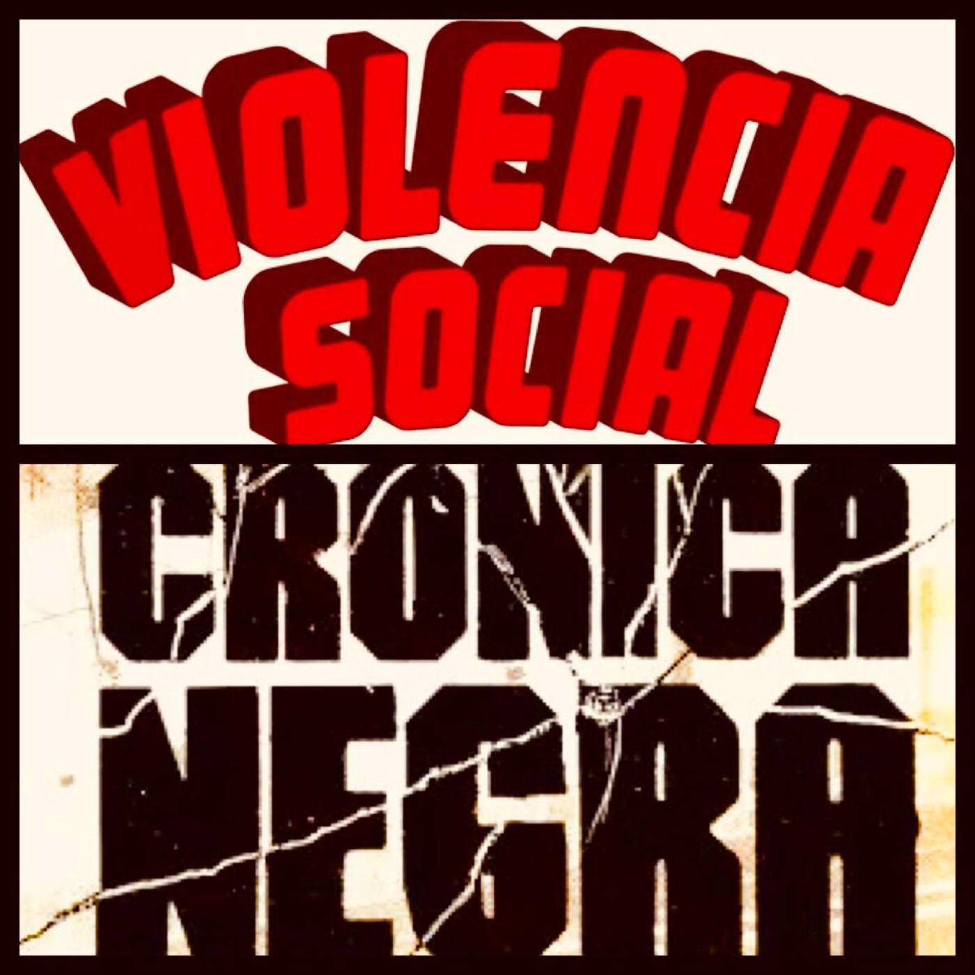 Año 2018; Crónica negra y violencia social desmedida...¿o no?