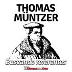 El Abrazo del Oso - 'Buscando Referentes': Thomas Muntzer