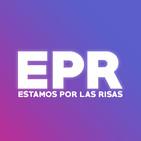 Estamos Por las Risas 1x15 | $GANADORES DEL SORTEO Y MÁS!!!$