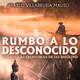 Rumbo a lo desconocido (con Pablo Villarrubia)