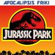 Apocalipsis Friki 063 - Jurassic Park (Parque Jurásico) / Entrevista a José Fonollosa / Makoto Shinkai