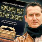 2X4 Templarios, nazis y objetos sagrados, con Lorenzo Fdez. Bueno