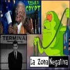 La Zona Negativa #6 Tales from the Crypt / The Twilight Zone / The Real Ghostbusters