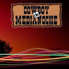 EL COWBOY DE MEDIANOCHE Con Gaspar Barron 10.06.2019