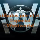 Especial Westworld (Progama completo)