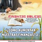 11. Finanzas. - ¿Cómo aumentar nuestras Finanzas? 2.