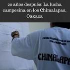 Programa 91. 20 años después: la lucha campesina en los Chimalapas, Oaxaca (11 de enero 2019)