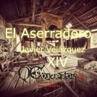 El Aserradero (Capítulo XlV) #14