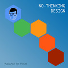 No-thinking design - Ep12 - Colorín, colorado