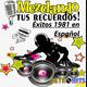 Mezclando tus Recuerdos: Éxitos de 1981 en Español