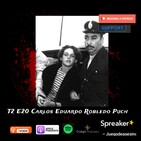 T2 E20 Carlos Eduardo Robledo Puch