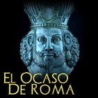 Episodio 9. El mundo de los Persas Sasánidas. Enemigos de Roma II