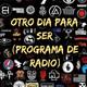 Otro Dia Para Ser N° 610 (30-05-2020)