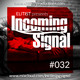 #032 INCOMING SIGNAL with Elitist
