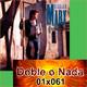 Doble o Nada 01x061