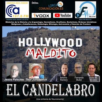 HOLLYWOOD MALDITO - El Candelabro 7T 07-05-21 - Prog 36