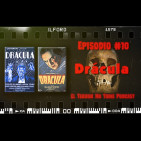 El Terror No Tiene Podcast - Episodio #10 - Drácula (1931)