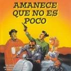 264 - Amanece, que no es poco -José Luis Cuerda-. La Gran Evasión