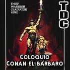 TDC Cine - Conan el bárbaro (con Maria Luisa Pino)