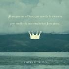 1 Corintios 15:57 - JESUCRISTO NOS DA LA VICTORIA