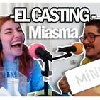 """02.03. EL CASTING - Karma y El Miasma: """"El semen de un ahorcado es de alta gama"""""""