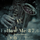 Follow Me 87.6 FM Nº159 especial Tom Browne and Lori Williams