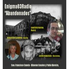 """Enigma03- """"Abandonados"""" (6-2-2011)"""