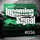 #036 INCOMING SIGNAL with Elitist