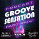 Groove sensation con raul lopez y jennifer dons. Temporada 2, podcast 8.