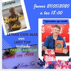 LETRAS CON ALAS con LADY TOP, con PABLO AGUILAR, en RADIOCOMPLICES.COM con FERNANDO RODRIGUEZ, Programa 21/05/2020