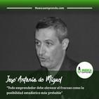 10 Entrevista a José Antonio de Miguel @yoemprendo