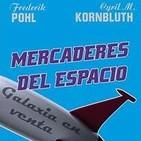 Mercaderes del Espacio de FrederiK Phol y Cyril M Kornbluht
