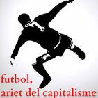 mondolirondo: futbol, ariet del capitalisme