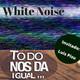 Todo nos da igual Nº35: WHITE NOISE ( El ruido del infierno) • Satélites falsos